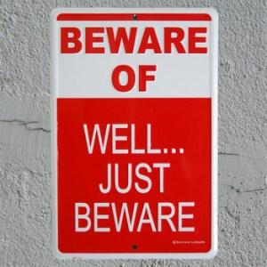 Just Beware