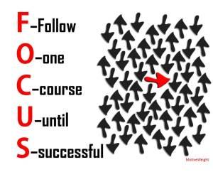 F - Follow O - one C - course U - until S - successful