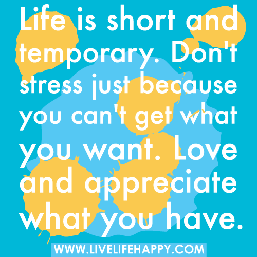 life is too short - quote